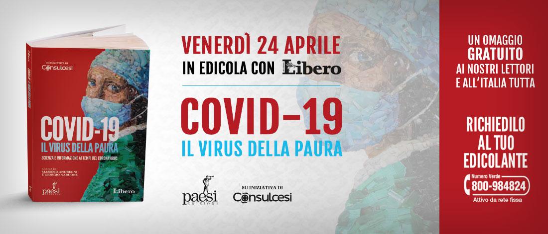 Il 24 aprile in regalo con Libero, «Covid-19 Il Virus della Paura»
